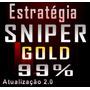 Estratégia Sniper Gold Opções Binárias Forex - Taxa 99%