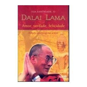 Livro Dalai-lama Amor, Verdade, Felicidade