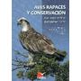 Aves Rapaces Y Conservacion (aves Cultura Popul Envío Gratis
