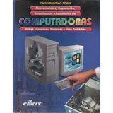 Libro Computadoras (curso Practico Sobre Mantenimiento, Repa