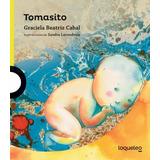 Tomasito De Graciela Beatriz Cabal