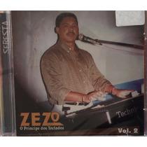Cd Zezo - Volume 2 O Príncipe Dos Teclados (lacrado)