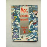 Libro Mac El Microbio Desconocido