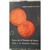 Banco De La Provincia De Buenos Aires. Lote De 3 Libros.