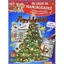 Mi Libro De Manualidades Navideñas Vv.aa.