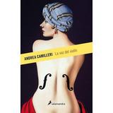 La Voz Del Violín ( Andrea Camilleri)