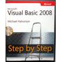 Visual Basic 2008 Step By Step, Michael Halvorson