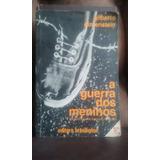 A Guerra Dos Meninos - Gilberto Dimenstein