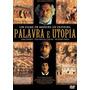 Dvd - Palavra E Utopia ( Padre Antônio Vieira ) Versátil