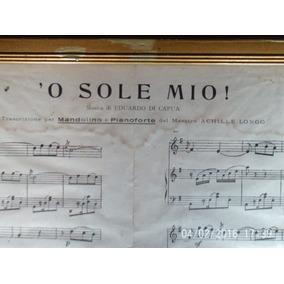 Antiga Partitura De O Sole Mio Cançao Napolitana.