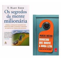Kit Segredos Mente Milionária + Dinheiro Dorme Onda Leva #