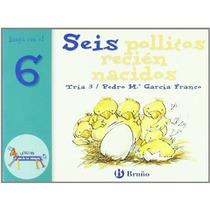 Seis Pollitos Recien Nacidos Juega 6; Tria 3 Envío Gratis