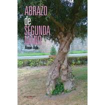 Abrazo De Segunda Mano; Ada Rodríguez Gutiérrez Envío Gratis