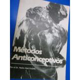 Metodos Anticonceptivos Dr Pedro A Duberti No Realizo Envíos