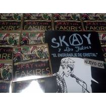 Skay Y Los Fakires El Engranaje De Cristal Cd+poster Nuevo O