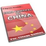 Livro Digital Ebook Como Comprar Da China Promoção