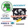 Electroventilador Radiador Hyundai Accent