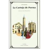 Stendhal La Cartuja De Parma Cátedra Letras Universales