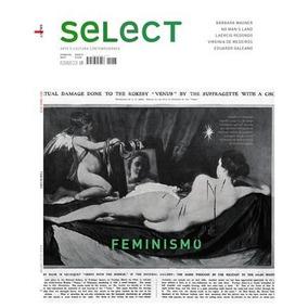 Revista Select Feminismo Edição 28 Fev/março 2016