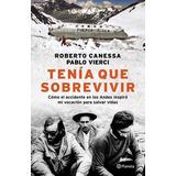 Tenia Que Sobrevivir - Roberto Canessa / Pablo Vierci