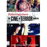 Peliculas Clave Cine De Terror - Robin Book Manontroppo