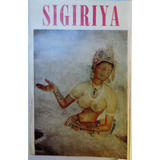 Sigiriya R. H. De Silva Sri Lanka
