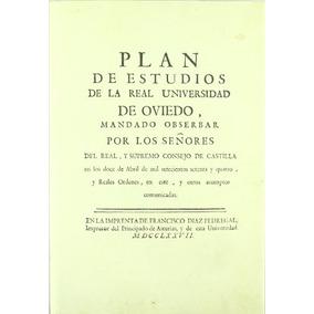 Plan De Estudios De La Real Universidad De Ovie Envío Gratis