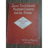 Libro Fisico, John Thompsons Moderno Para El Piano Volumen 4