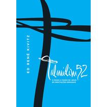 Talmidim 52 O Passo A Passo De Jesus Livro Ed Rene Kivitz