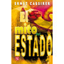 El Mito Del Estado. Ernst Cassirer. Fondo De Cultura