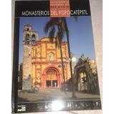 Monasterios Del Popocatepetl