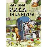 Hay Una Vaca En La Nevera (empiezo A Leer); Ama Envío Gratis