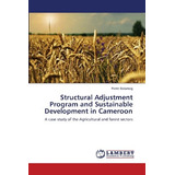 Structural Adjustment Program And Sustainable D Envío Gratis