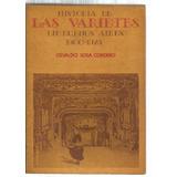 Historia De Las Varietés En Buenos Aires 1900-1925. 1ª Ed.