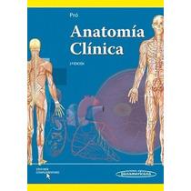 Anatomía Clinica. Pro 2° Edición