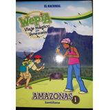 Wepia Viaje Magico Por Venezula El Nacional