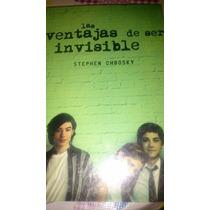 Las Ventajas De Ser Invisible! Libro Físico Nuevo Y Sellado