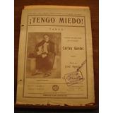 Partitura Tengo Miedo Tango Carlos Gardel José Aguilar