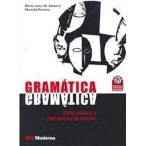 Gramática - Texto : Análise E Construção De Sentido - Vol. Ú