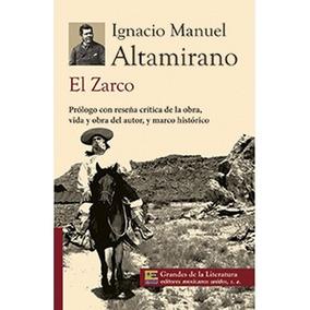 El Zarco Ignacio Manuel Altamirano