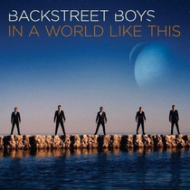 Backstreet Boys In A World Like This Novo Lacrado Cd 2013