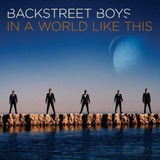 Backstreet Boys In A World Like This Novo Lacrado Cd 2013