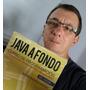 Libro Java A Fondo + Curso Java (venta Directa Autor)