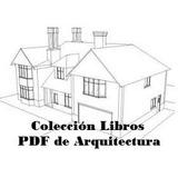 Libros Pdf Arquitectura:forma,color, Diseño,etc. Paq