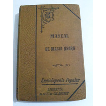 Manual De Magia Negra Y De Artes Infernales - Francis Palmas