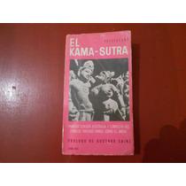 El Kamasutra. Vatsyayana. Primera Edición En Español.