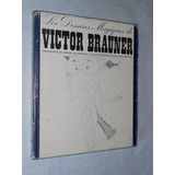 Victor Brauner.dibujos Magicos Surrealismo S. Alexandrian