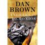 Ángeles Y Demonios; Dan Brown Envío Gratis
