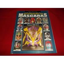 Lucha Libre Enciclopedia De Mascaras Tomo 8 / C-d