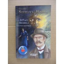 A Face Amarela E Outras Histórias Sherlock Holmes